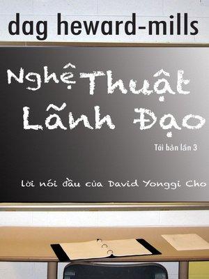 cover image of Nghệ Thuật Lãnh Đạo