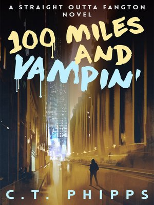 cover image of 100 Miles and Vampin'