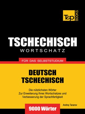 cover image of Deutsch-Tschechischer Wortschatz für das Selbststudium