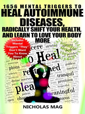 cover image of 1656 Mental Triggers to Heal Autoimmune Diseases, Radically Shift Your Health, and Learn to Love Your Body More