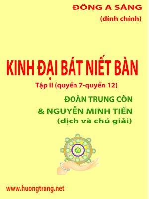 cover image of Đại Bát Niết Bàn -Tập II (quyển 7- quyển 12)