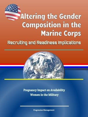 cover image of Altering the Gender Composition in the Marine Corps
