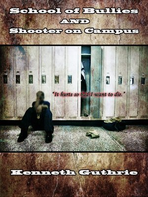 cover image of School of Bullies and Shooter on Campus (Combined Edition)