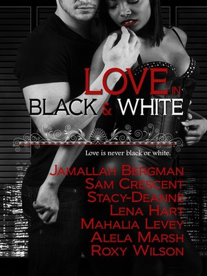 cover image of Love in Black and White