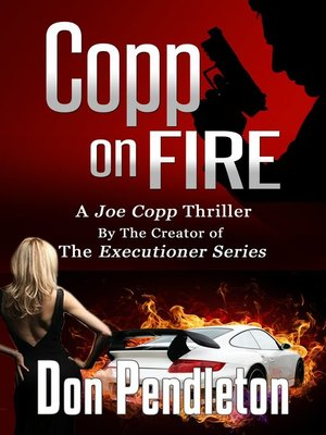 cover image of Copp On Fire, a Joe Copp Thriller