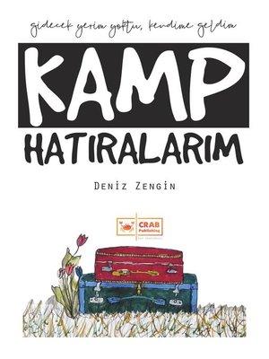 cover image of Kamp Hatıralarım
