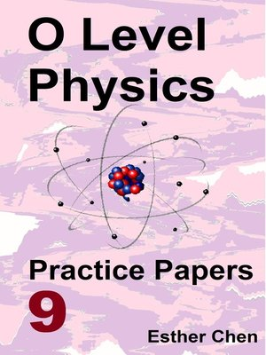 cover image of O Level Physics Practice Papers 9