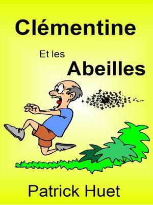 cover image of Clémentine Et Les Abeilles