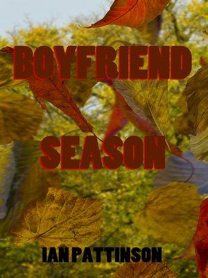 cover image of Spinneyhead Shorts 1- Boyfriend Season