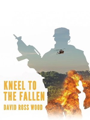 cover image of Kneel to the Fallen