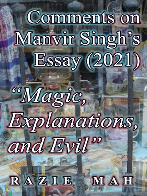 """cover image of Comments on Manvir Singh's Essay (2021) """"Magic, Explanations and Evil"""""""