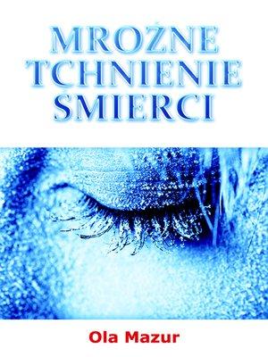 cover image of (Polish po polsku) Mrozne tchnienie smierci