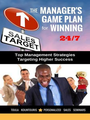 cover image of The Managers Game Plan for Winning 24/7