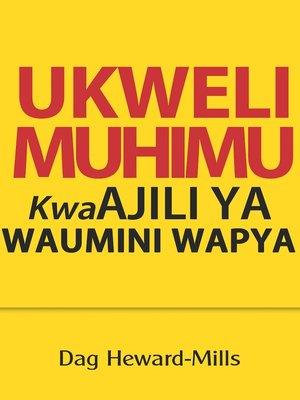 cover image of Ukweli Muhimu Kwa Ajili Ya Waumini Wapya