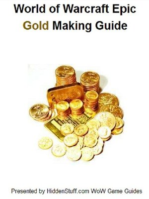 cover image of World of Warcraft Gold Making & Farming Locations Guide
