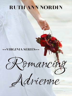 cover image of Romancing Adrienne