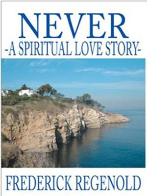 cover image of Never; a Spiritual Love Story