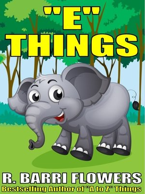 "cover image of ""E"" Things (A Children's Picture Book)"
