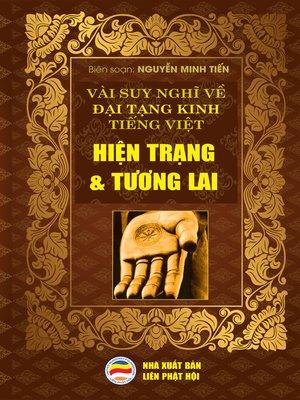 cover image of Vài suy nghĩ về Đại Tạng Kinh Tiếng Việt -Hiện trạng và tương lai