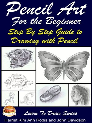 cover image of Pencil Art For the Beginner