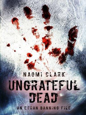 cover image of Ungrateful Dead