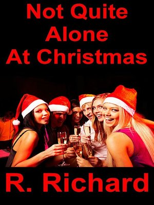 cover image of Not Quite Alone At Christmas