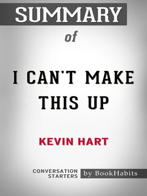 cover image of Summary of I Can't Make This Up by Kevin Hart / Conversation Starters