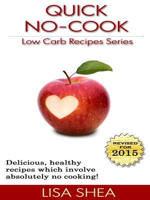 cover image of Quick No-Cook Low Carb Recipes