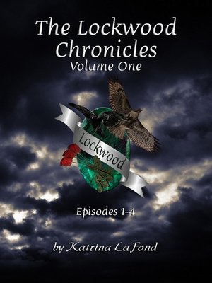 cover image of The Lockwood Chronicles Volume I