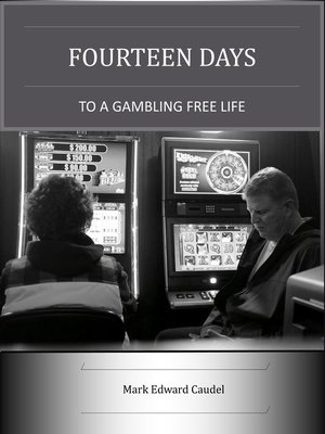 cover image of Fourteen Days to a Gambling-Free Life