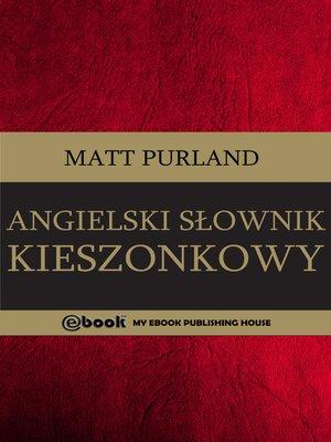 cover image of Angielski Słownik kieszonkowy