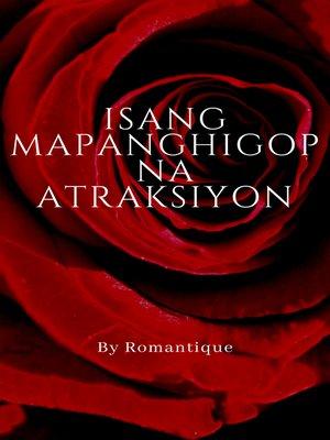 cover image of Isang Mapanghigop na Atraksiyon
