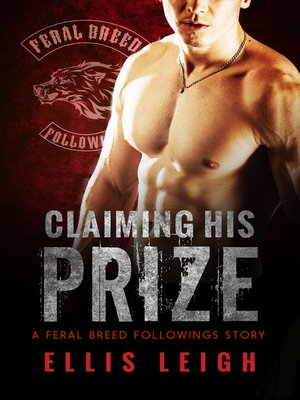 cover image of Claiming His Prize (Bad Boy Alphas)