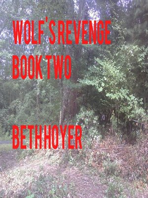 cover image of Wolf''s Revenge Book two