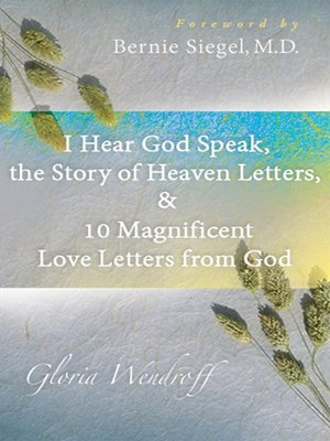 I hear god speak the story of heaven letters 10 magnificent love i hear god speak the story of heaven letters 10 magnificent love letters from god spiritdancerdesigns Choice Image
