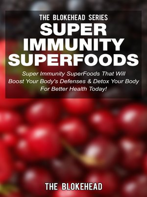 cover image of Super Immunity SuperFoods