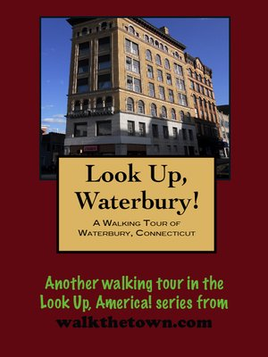 cover image of A Walking Tour of Waterbury, Connecticut