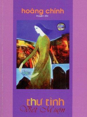 cover image of Thư Tình Viết Muộn
