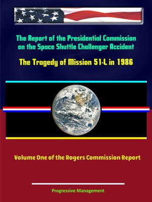 cover image of The Report of the Presidential Commission on the Space Shuttle Challenger Accident