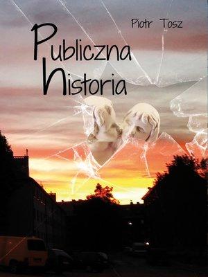 cover image of Publiczna historia