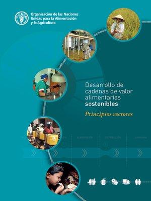 cover image of Desarrollo de cadenas de valor alimentarias sostenibles