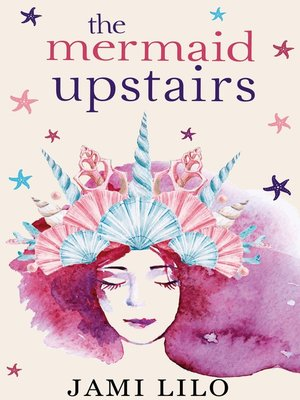 cover image of The Mermaid Upstairs