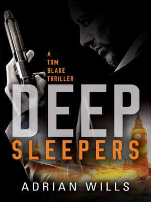 cover image of Deep Sleepers (A Tom Blake thriller--Book 1)