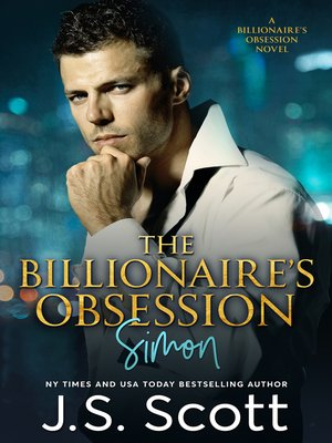 cover image of The Billionaire's Obsession ~ Simon
