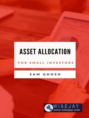 cover image of Asset Allocation for Small Investors