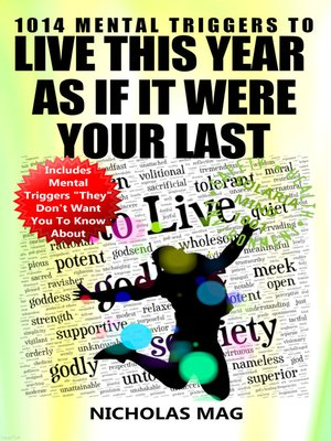 cover image of 1014 Mental Triggers to Live This Year as If It Were Your Last