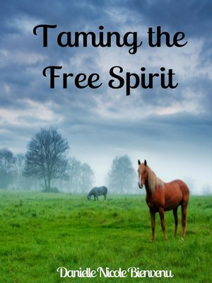 cover image of Taming the Free Spirit