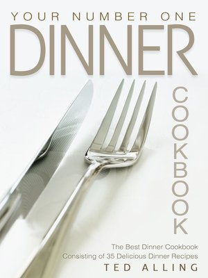 cover image of Your Number One Dinner Cookbook