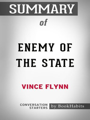 cover image of Summary of Enemy of the State by Vince Flynn / Conversation Starters