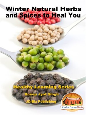 cover image of Winter Natural Herbs and Spices to Heal You